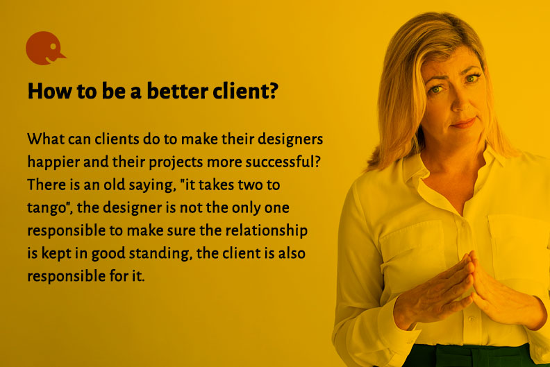 How to become a better client to your designer